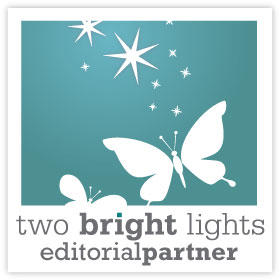 2 Bright Lights - Editorial Partner
