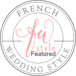 Featured on French Wedding Style - the premiere wedding blog for those planning a destination wedding in France