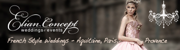 Elian Concept Weddings - Wedding Planner France
