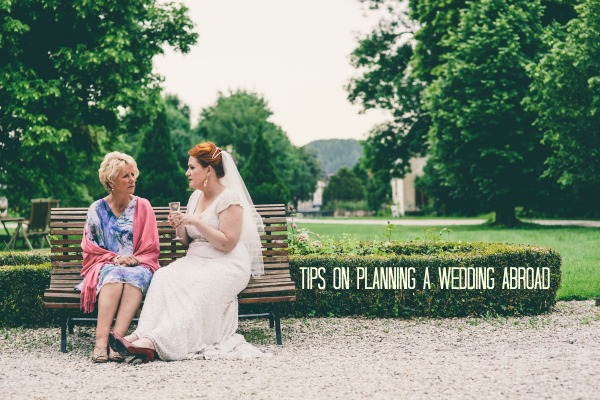 tips on planning a weddng abroad