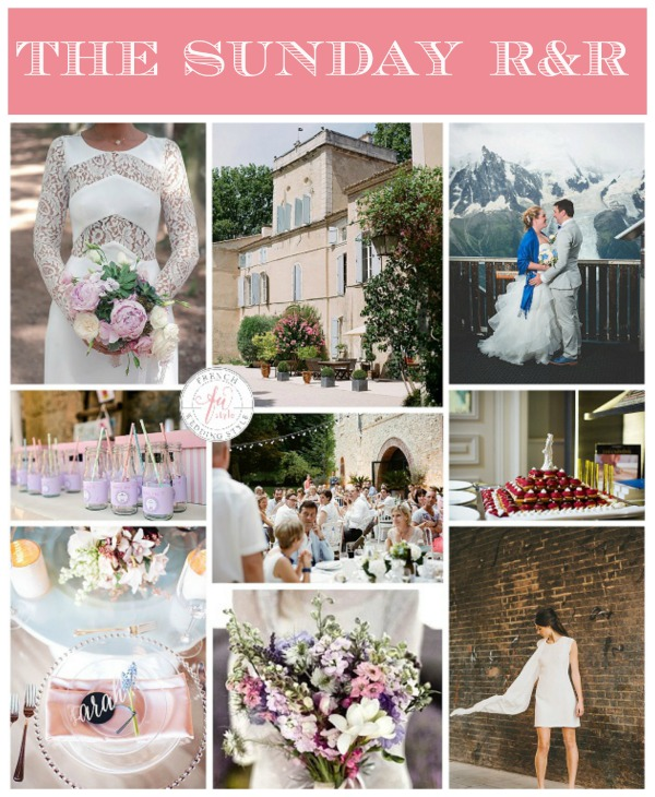 Wedding Ideas in France in The Sunday R&R