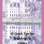 10 Quick Tips for Weddings in France