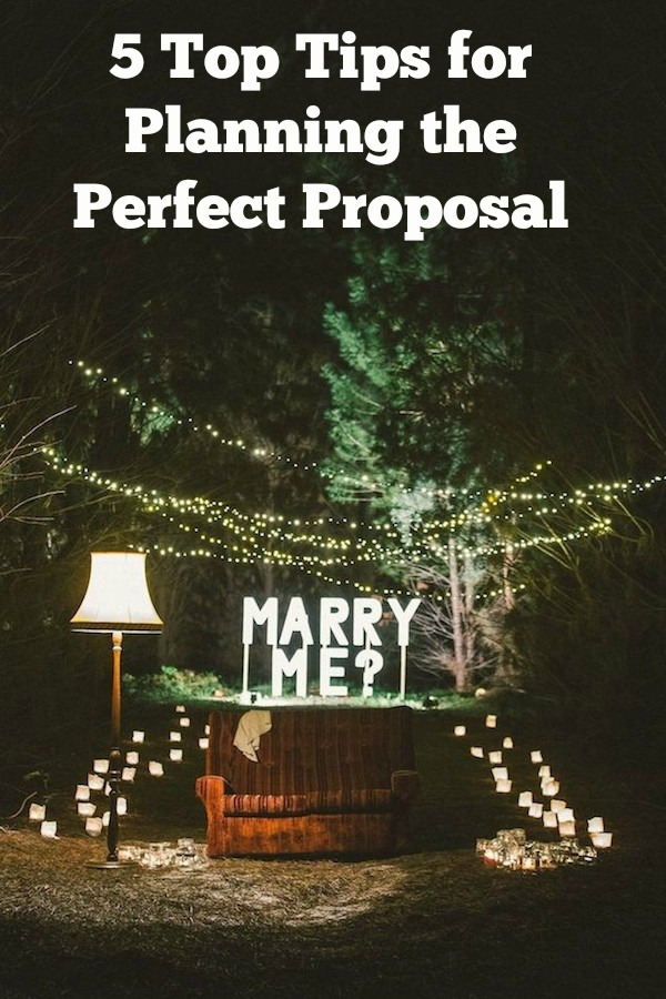 5 Top Tips for Planning the Perfect Proposal