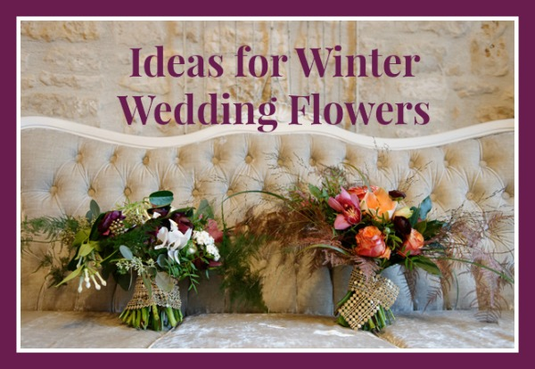 Ideas for Winter Wedding Flowers