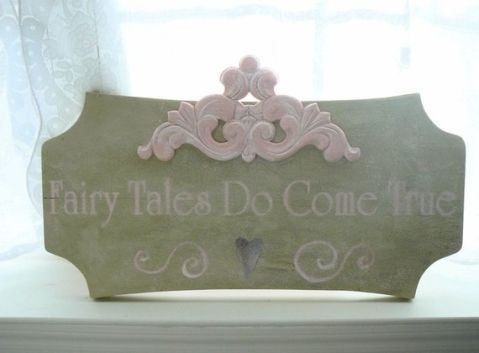 fairytales do come true sign