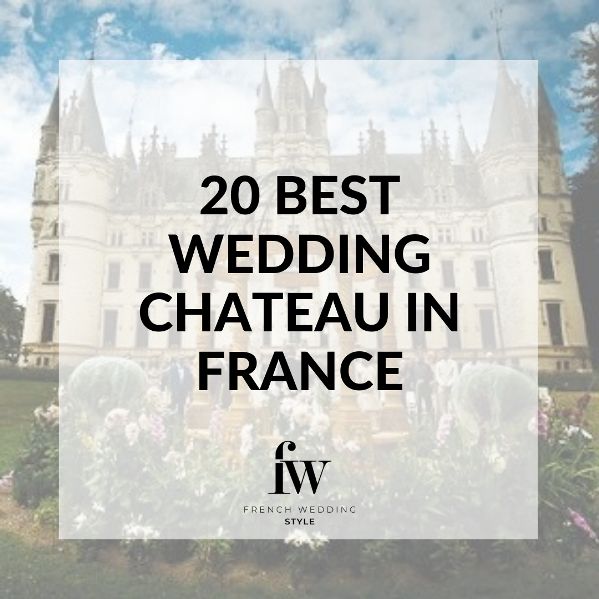 20 best wedding chateau in france