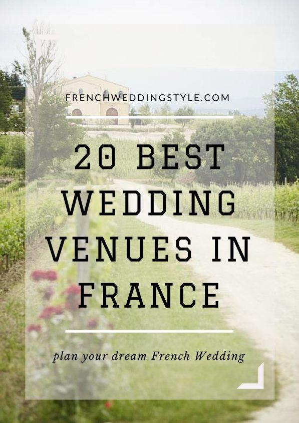 20 Best Wedding Venues In France Jpg