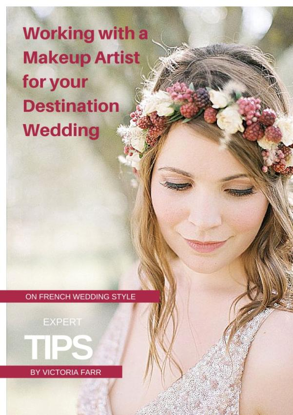 Working with Makeup Artist for your destination wedding
