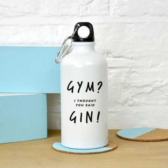 gym I thought you said gin water bottle