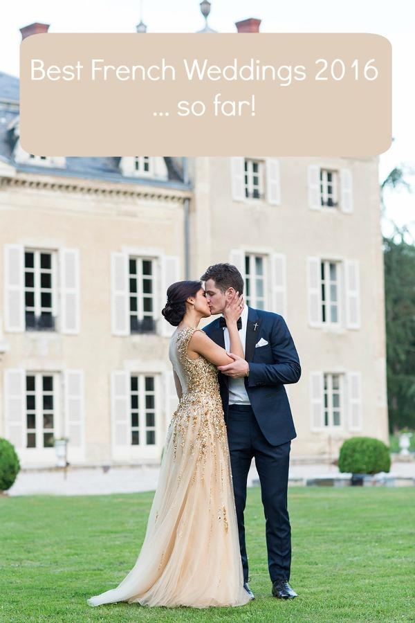 Best French Weddings 2016... so far!