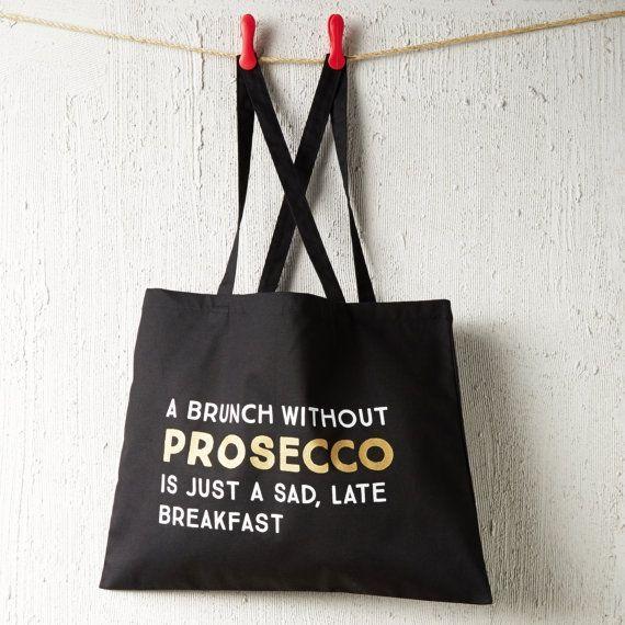 Prosecco Gift Prosecco funny quote tote bag