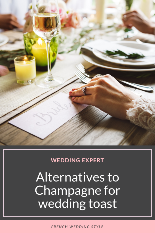 Alternatives to champagne for wedding toast on French Wedding Style