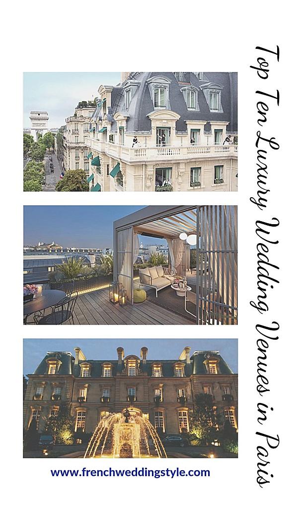 top ten luxury wedding venues in Paris snapshot