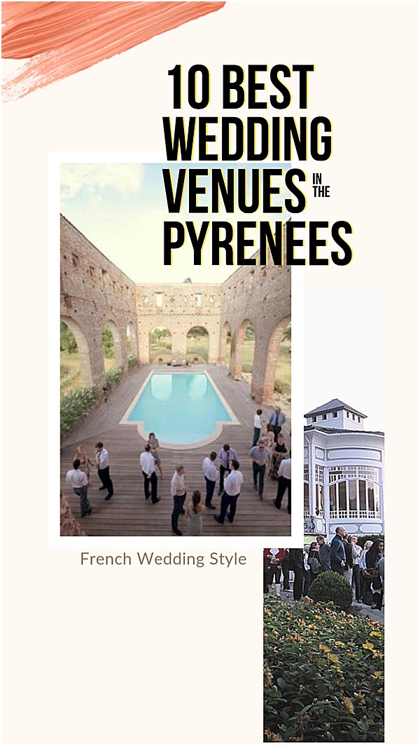 10 best wedding venues in pyrenees fws