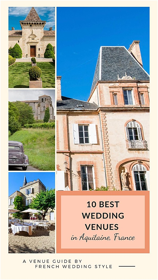 Best Wedding Venues in Aquitaine