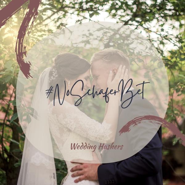 #noSchaferbet wedding hashtag by Wedding Hashers